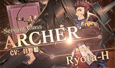 FGO第2部新从者介绍第五弹 Archer篇预告视频
